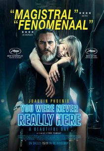 You were never really here ( A beautiful day)
