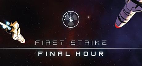 First Strike: Final Hour - Quai10