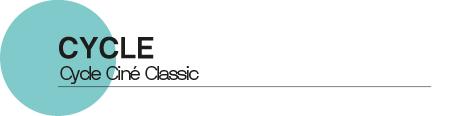 Cycle ciné classic - Quai10